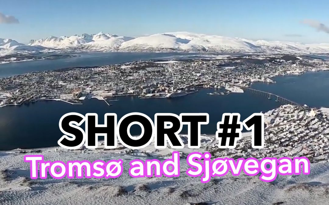 Episode 1 – Tromsø and Sjøvegan